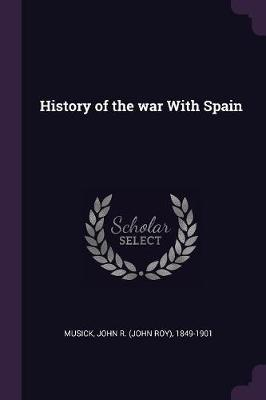 History of the War with Spain