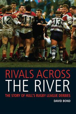 Rivals Across the River