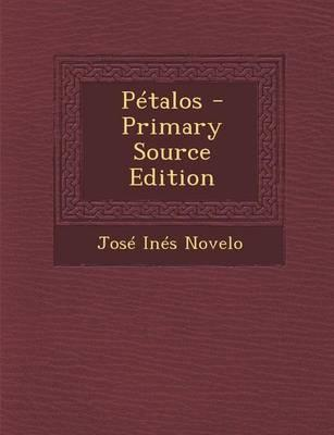 Petalos - Primary Source Edition
