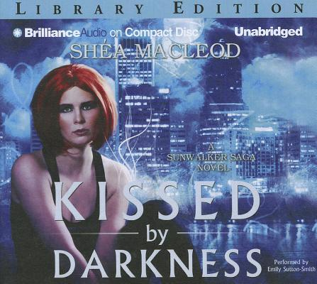 Kissed by Darkness