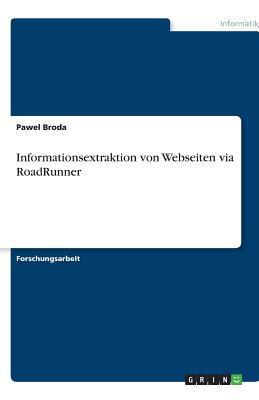 Informationsextraktion von Webseiten via RoadRunner