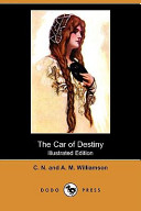 The Car of Destiny (Illustrated Edition) (Dodo Press)