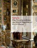 Favorite : das Porzellanschloss der Sibylla Augusta von Baden-Baden