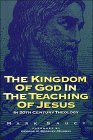 Kingdom of God and the Teaching of Jesus
