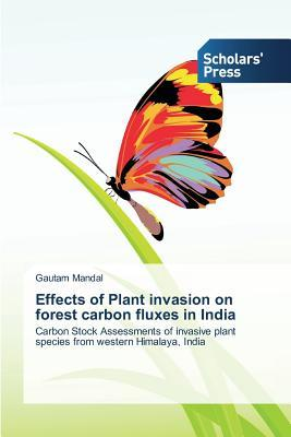 Effects of Plant invasion on forest carbon fluxes in India