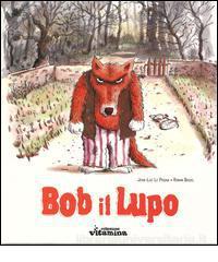 Bob il lupo