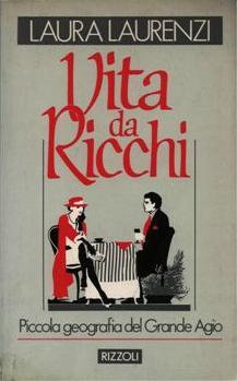 Vita da ricchi