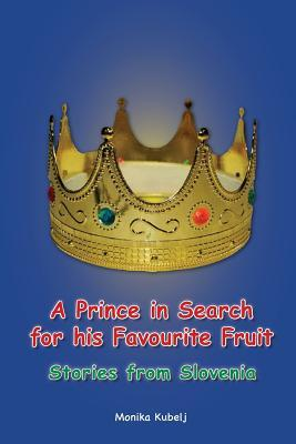 A Prince in Search for His Favourite Fruit