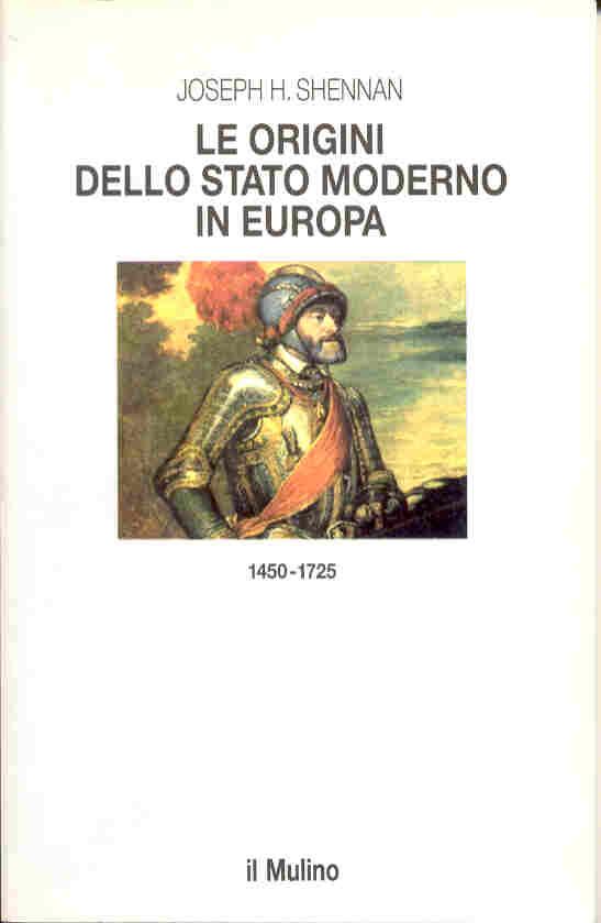 Le origini dello Stato moderno in Europa (1450-1725)