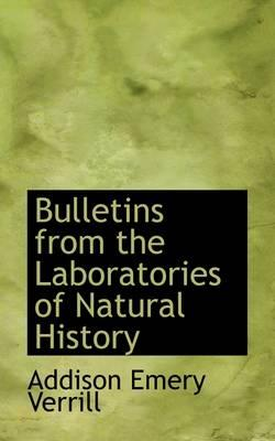 Bulletins from the Laboratories of Natural History
