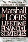 Marshall Loeb's Lifetime Financial Strategies