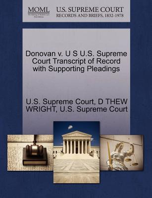 Donovan V. U S U.S. Supreme Court Transcript of Record with Supporting Pleadings