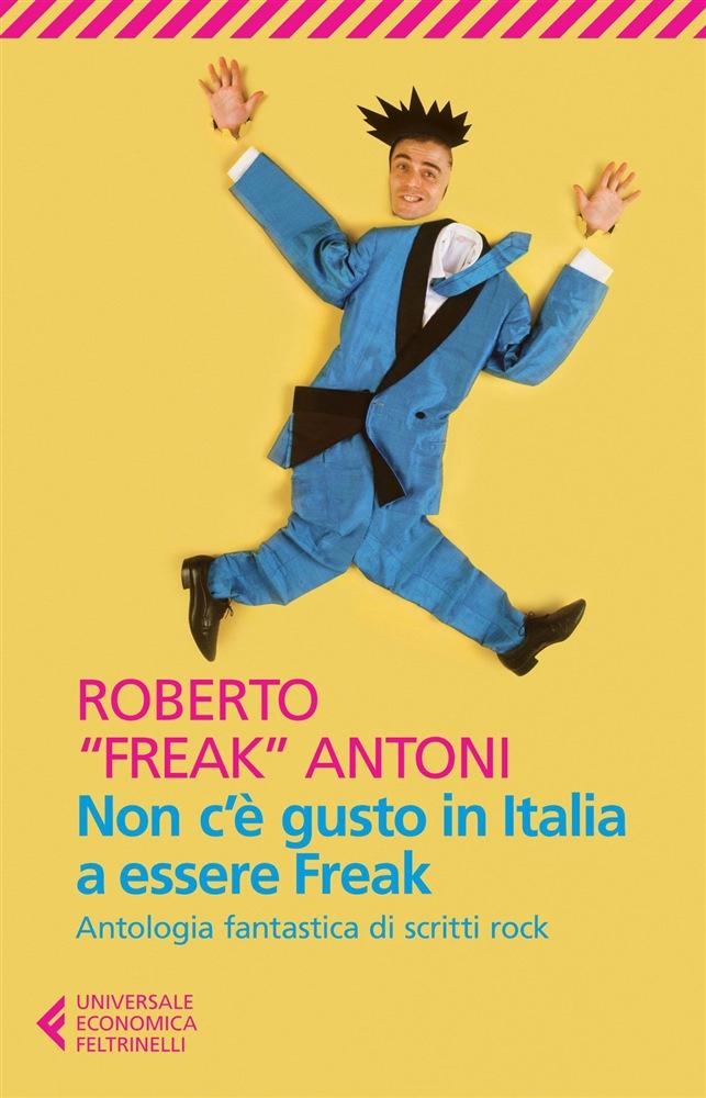 Non c'è gusto in Italia a essere Freak
