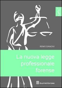La nuova legge professionale forense