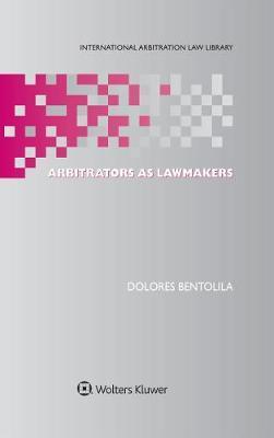 Arbitrators As Lawmakers