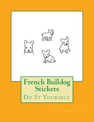 French Bulldog Stick...