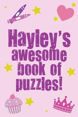 Hayley's Awesome Book of Puzzles!