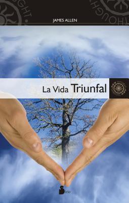 La vida triunfal / The Life Triumphant