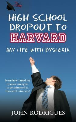 High School Dropout to Harvard