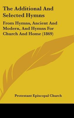 The Additional and Selected Hymns