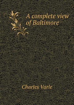 A Complete View of Baltimore