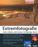 Fotoschule Extremfotografie
