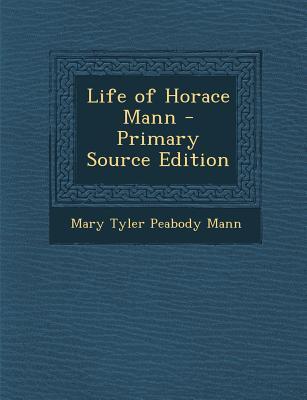 Life of Horace Mann