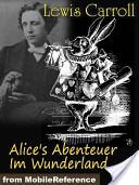 Alice's Abenteuer Im Wunderland (German Edition) (Mobi Classics)