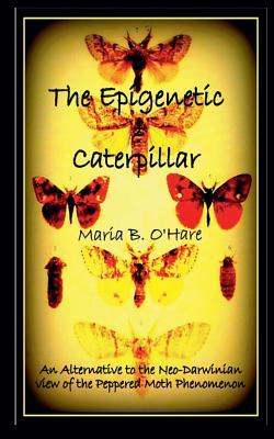 The Epigenetic Caterpillar