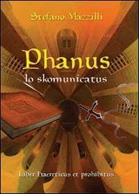 Phanus lo skomunicatus