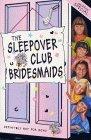 The Sleepover Club Bridesmaids