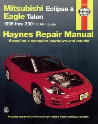 Haynes Mitsubishi Eclipse & Eagle Talon 1995 thru 2005, All Models