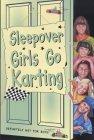 The Sleepover Girls Go Karting