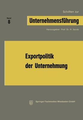 Exportpolitik Der Unternehmung