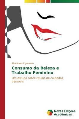 Consumo da Beleza e Trabalho Feminino