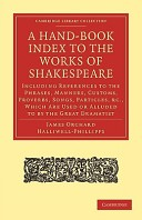 A Hand-Book Index to the Works of Shakespeare