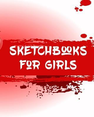 Sketchbooks for Girls