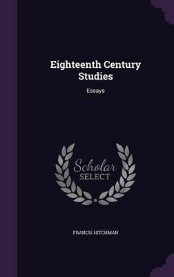 Eighteenth Century Studies. Essays