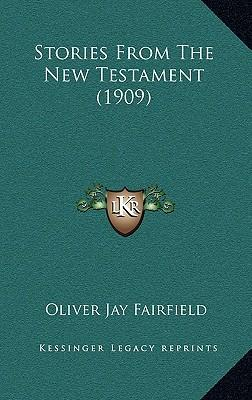 Stories from the New Testament (1909)