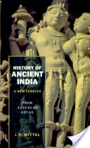 History Of Ancient India (a New Version)From 4250 Bb To 637 Ad
