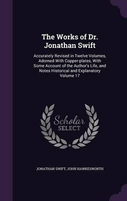 The Works of Dr. Jonathan Swift