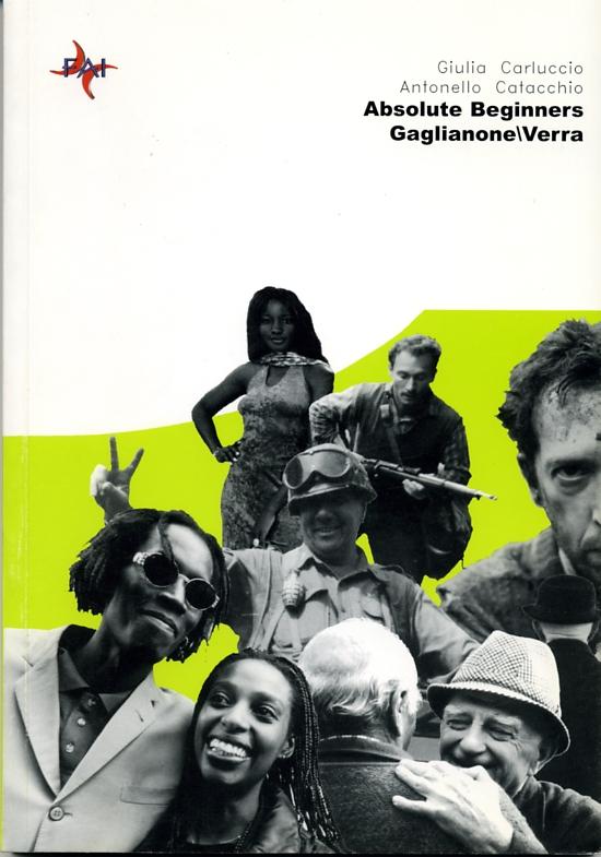 Absolute Beginners Gaglianone/Verra