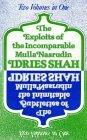 The Exploits of the Incomparable Mulla Nasrudin / The Subtleties of the Inimitable Mulla Nasrudin