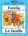 Family = LA Famille