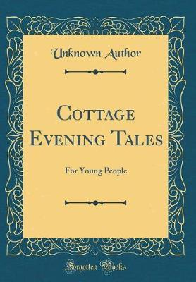 Cottage Evening Tales