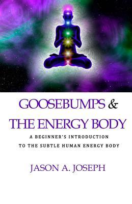 Goosebumps & the Energy Body