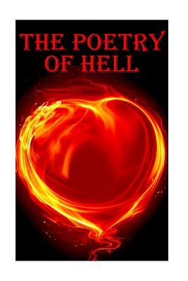 The Poetry Of Hell