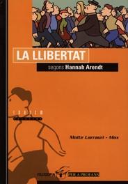 LA LLIBERTAT SEGONS HANNAH ARENDT