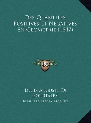 Des Quantites Positives Et Negatives En Geometrie (1847)