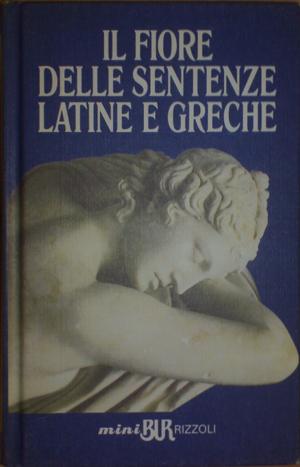 Il fiore delle sentenze latine e greche
